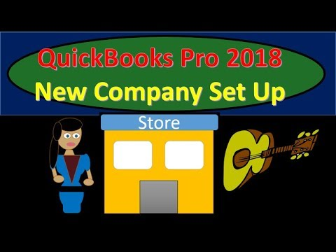 QuickBooks Pro 2018 Set Up New Company & Preference Options New Version