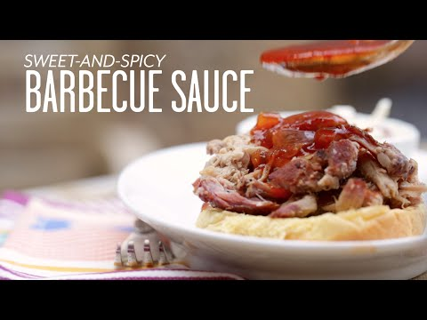 How To Make Sweet-and-Spicy Barbecue Sauce | Cooking Tutorial