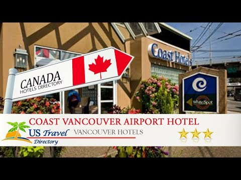 Coast Vancouver Airport Hotel - Vancouver Hotels, Canada