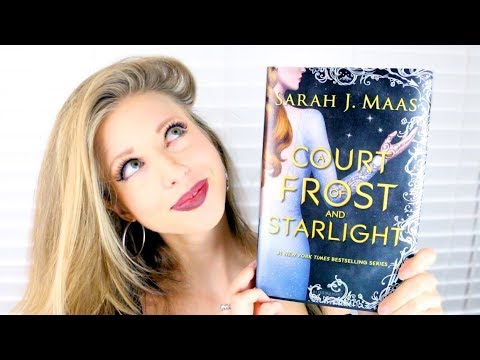 A COURT OF FROST AND STARLIGHT BY SARAH J MAAS   booktalk with XTINEMAY