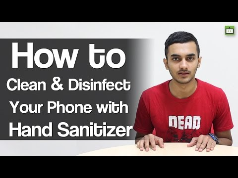 How to Clean & Disinfect your Phone with Hand Sanitizer