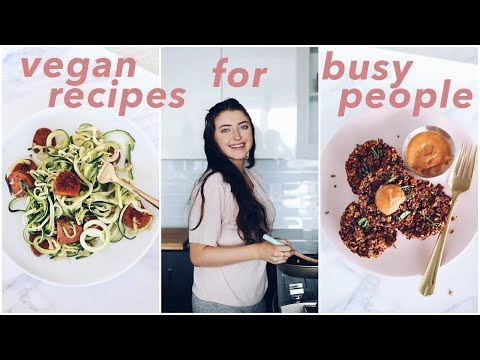 Easy Vegan Recipes for Busy People
