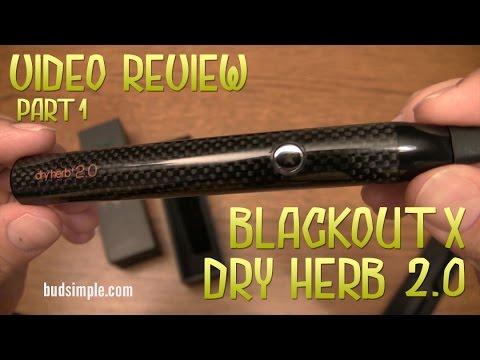 Blackout X Dry Herb 2 0 Review -  Part 1 (Bidsimple.com)