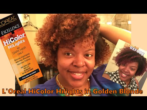 Dye Natural Hair Blonde without Bleach (L'Oreal HiColor Hilights in Golden Blonde)