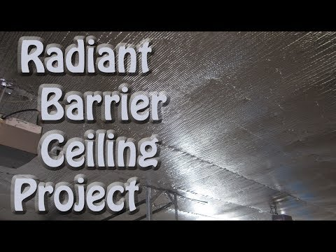 Reflectix Bubble Foil Radiant Barrier Garage Ceiling Project ~ Energy Efficient Insulation