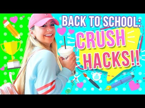 BACK TO SCHOOL CRUSH HACKS Every Girl Should Know!!!!!
