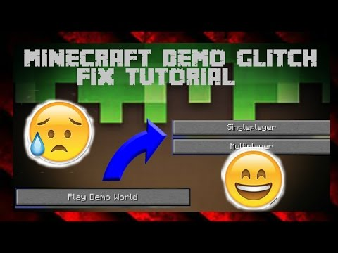 HOW TO FIX MINECRAFT STILL IN DEMO AFTER BUYING GLITCH!