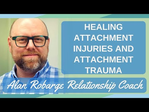 Healing Attachment Wounds and Attachment Trauma - Create Change!
