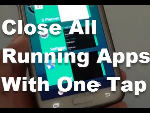 Samsung Galxy S5: Close All Running Apps in One Tap