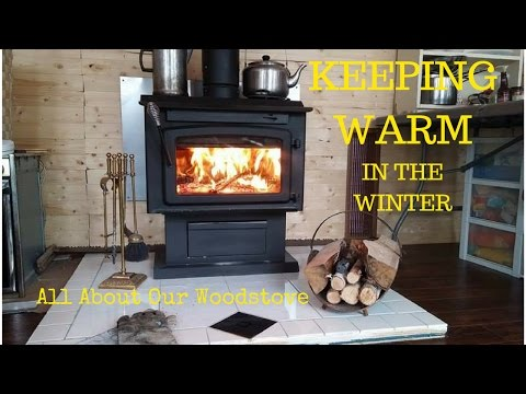 HOW TO STAY WARM OFF GRID! OUR WOOD STOVE!