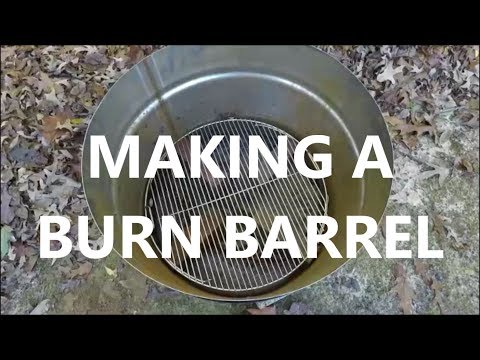 How To Make A Burn Barrel With A Lid - Part 1