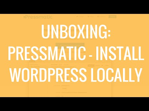 Pressmatic | Install WordPress on Mac localhost | UNBOXING!
