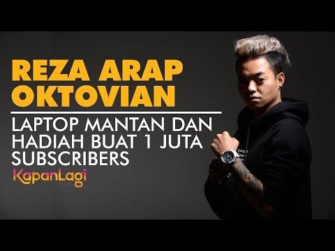 Reza Arap Oktovian - Laptop Mantan & 1 Juta Subscribers