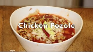 How To Make Chicken Pozole Mexican Spicy Soup