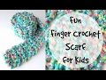 How To Finger Crochet A Fun Kid's Scarf, Episode 220