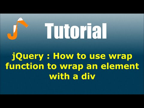 jQuery : How to use wrap function to wrap an element with a div