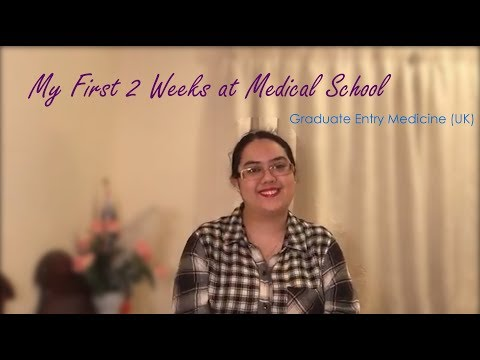My First Two Weeks at Medical School | Graduate Entry Medicine UK