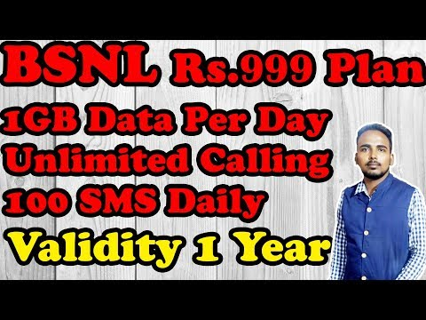 BSNL Rs 999 plan offers unlimited calls, 1GB data/day, 100 SMS Daily  for 1 year