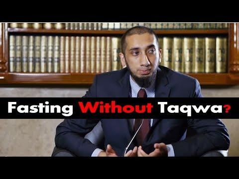 Fasting Without Taqwa? SHOCKER! | Ustadh Nouman Ali Khan