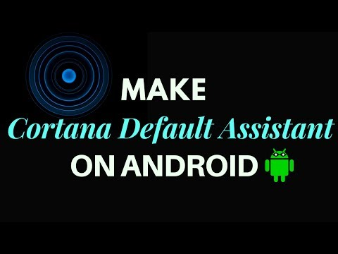 How to make Cortana default assistant on Android