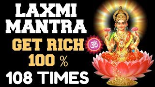 LAXMI MANTRA : *100% RESULTS*  BOOST FINANCES FAST : GET PROMOTED: 108 TIMES : GET RICH \u0026 HEALTHY