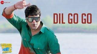 Dil Go Go | Life Mein Time Nahi Hai Kisi Ko | Krushna Abhishek |Shankar Bhattacharya & Rani I Sharma