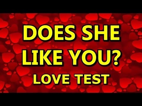 Does She like Me - IQ test -