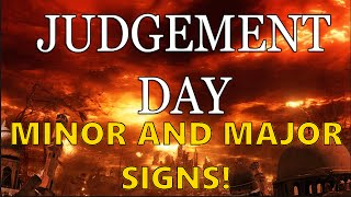 Minor and Major Signs Of The Day Of Judgement. [SCARY!]