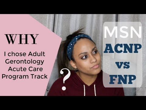 Nurse Practitioner School | Why I chose Acute Care Adult Gerontology