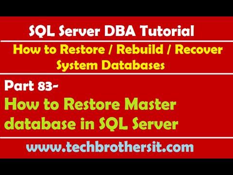SQL Server DBA Tutorial 83-How to Restore Master database in SQL Server