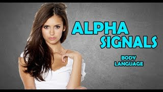 ALPHA MALE BODY LANGUAGE | SUBCONSCIOUS SIGNALS | FEMALE MAGNETISM