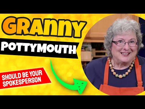 Granny PottyMouth should be your spokesperson for 2017!