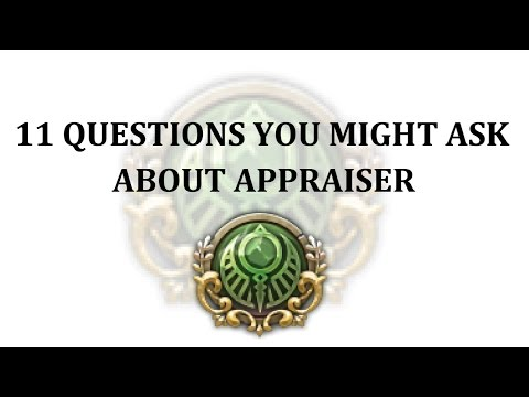 11 Questions You Might Ask About Appraiser ∣ Tree of Savior