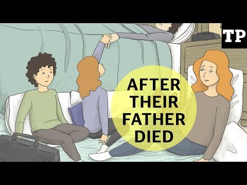 After Their Father Died: What it's like after a parent dies