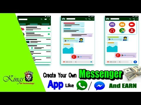 How To Create Your Own Messenger App Like WhatsApp And Earn Money -2017