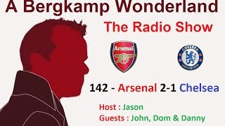 The #ABWRadio Show : 142 - Arsenal 2-1 Chelsea (FA Cup Final)