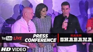 LIVE : Press Conference Naam Shabana | Akshay Kumar, Taapsee Pannu, Anupam Kher & Manoj Bajpayee  |