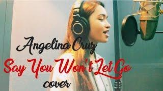 Angelina Cruz - Say You Won