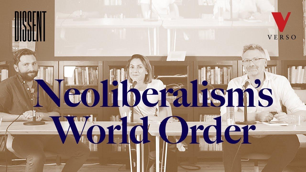 Neoliberalism's World Order