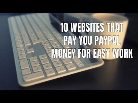 10 Websites that Pay You PayPal Money for Easy Work
