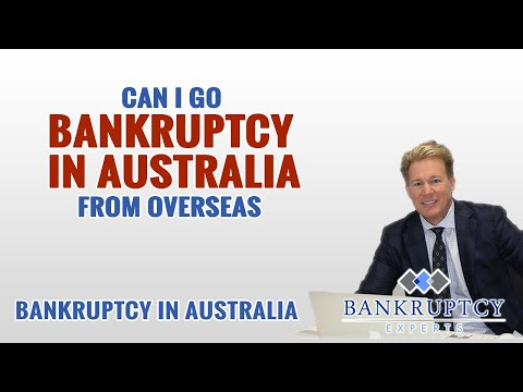 Can I go bankrupt in Australia from Overseas?