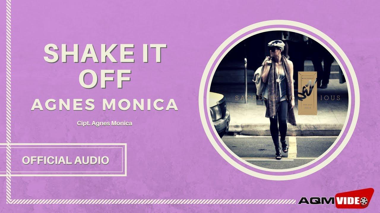 Agnes Monica - Shake It Off