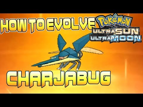 How to Evolve Charjabug in Pokemon Ultra Sun and Ultra Moon - How to Get  Vikavolt  in Pokemon USUM