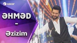 Əhməd Mustafayev - Əzizim