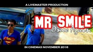 Nagamese movie Mr smile once again  2nd trailer