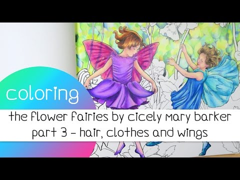 Coloring Book Journey - 027 The Flower Fairies by Cicely Mary Barker / Part 3