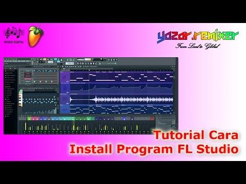 Tutorial Cara Install FL Studio 12