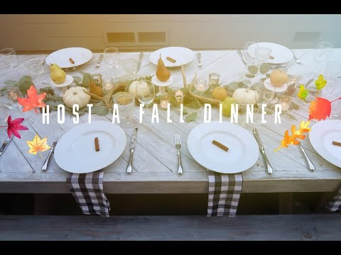 Host A Cozy Fall Dinner Party || Choosing your Group, Menu, Table Decor!