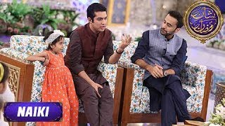 Shan-e-Iftar - Segment: - Naiki- 30th May 2017