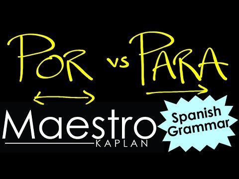 POR vs PARA: How and When to use them in Spanish